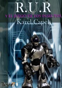 Karel Capek es el inventor de la palabra ROBOT. Significa obrero, en checo.
